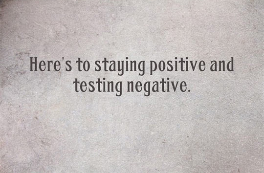 heres-to-staying-positive-and-testing-negative