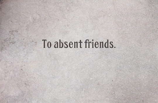 to-absent-friends